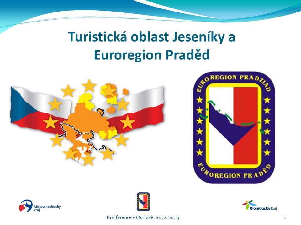 Turistická oblast Jeseníky a Euroregion Praděd Konference v Ostravě, 10. 12. 20091