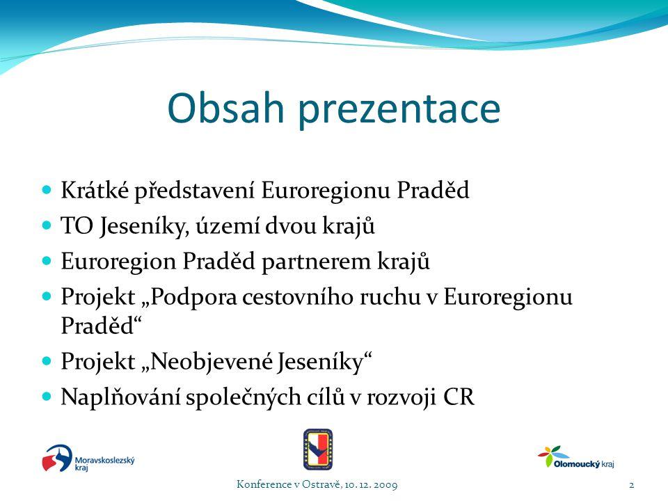 Představení Euroregionu Praděd Konference v Ostravě, 10. 12. 20093
