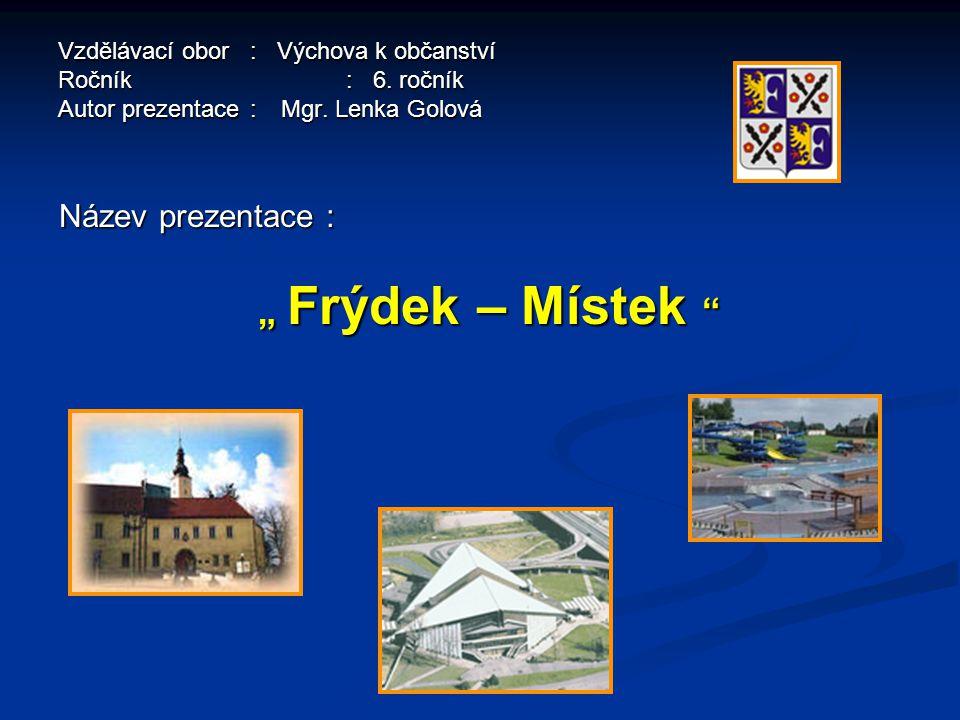 Vzdělávací obor: Výchova k občanství Ročník : 6.ročník Autor prezentace: Mgr.