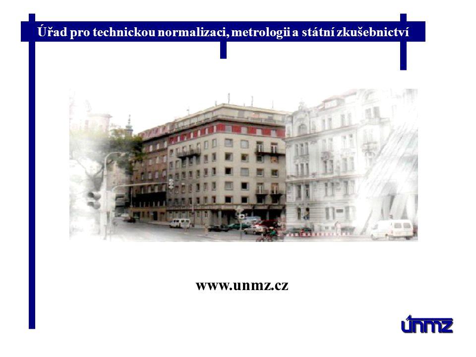 Úřad pro technickou normalizaci, metrologii a státní zkušebnictví www.unmz.cz