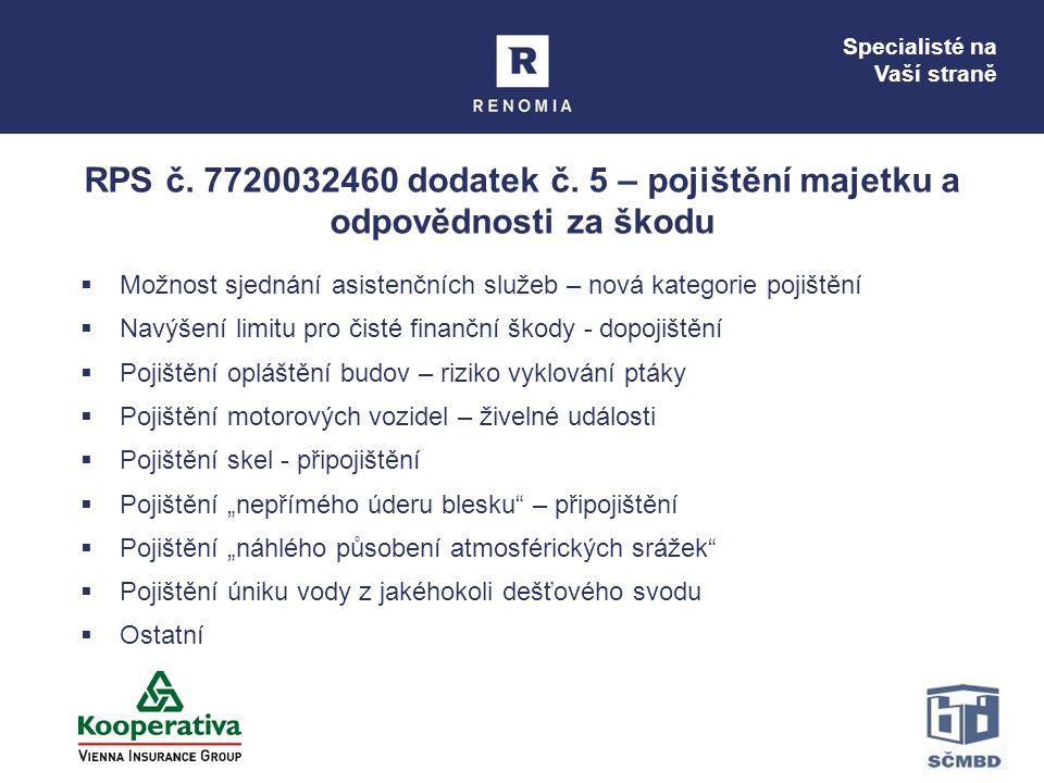 Specialisté na Vaší straně RPS č.7720032460 dodatek č.