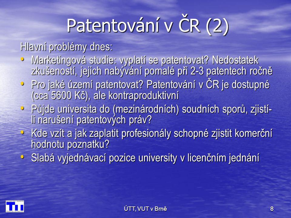 ÚTT, VUT v Brně19 Obsah licenční smlouvy (3) 5.