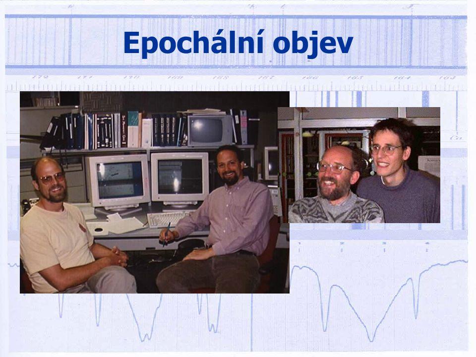 Epochální objev •v říjnu 1995 oznamují Švýcaři Queloz a Mayor objev planety u hvězdy 51 Pegasi •potvrzeno nezávisle Američany Marcym a Butlerem •použitá metoda - spektroskopická měření RV