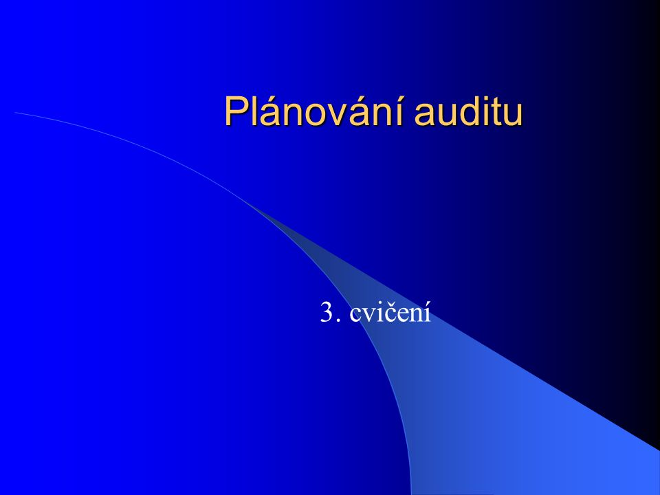 Vztah účetnictví a auditu Účetnictví - sestavení účetní závěrky a její zveřejnění Audit - ověření údajů předložených v účetní závěrce - věrný a poctivý obraz (true and fair view) o majetku, zdrojích financování, nákladech, výnosech a výsledku hospodaření