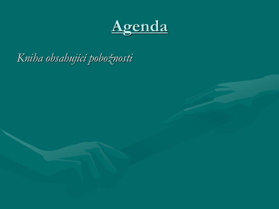 Agenda Kniha obsahující pobožnosti