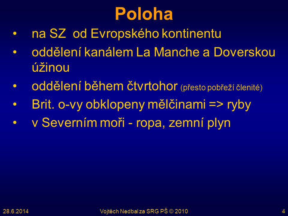 28.6.2014Vojtěch Nedbal za SRG PŠ © 201025
