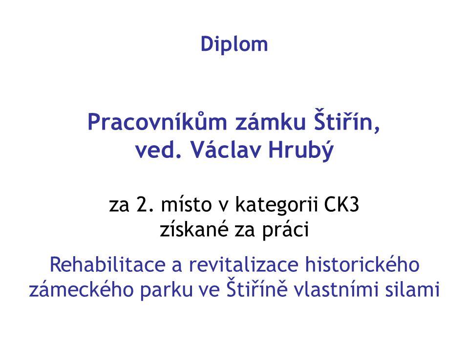 Diplom Pracovníkům zámku Štiřín, ved.Václav Hrubý za 2.