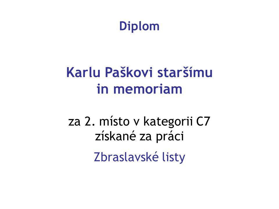 Diplom Karlu Paškovi staršímu in memoriam za 2. místo v kategorii C7 získané za práci Zbraslavské listy