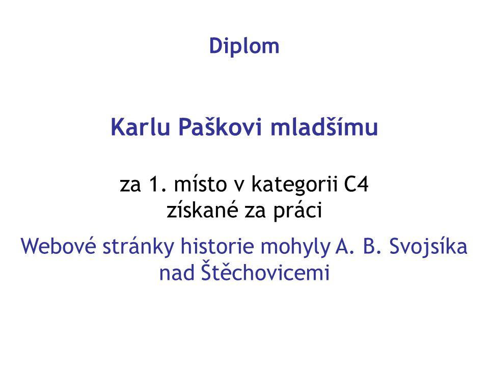 Karlu Paškovi mladšímu za 1.
