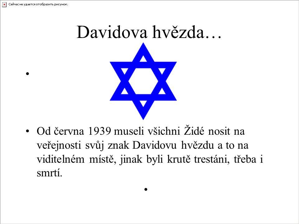 Židé… • •Židé jsou lidé uctívající náboženství judaismus.
