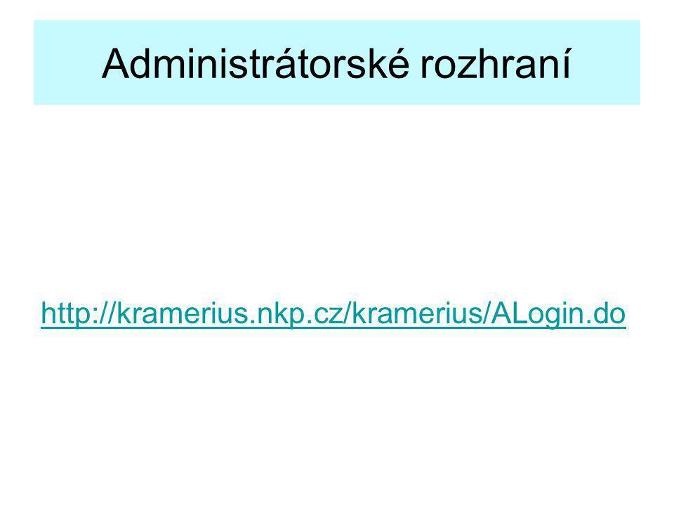 Administrátorské rozhraní http://kramerius.nkp.cz/kramerius/ALogin.do