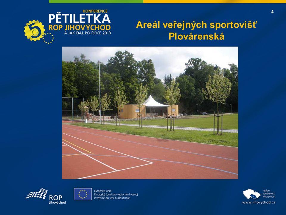 4 Areál veřejných sportovišť Plovárenská