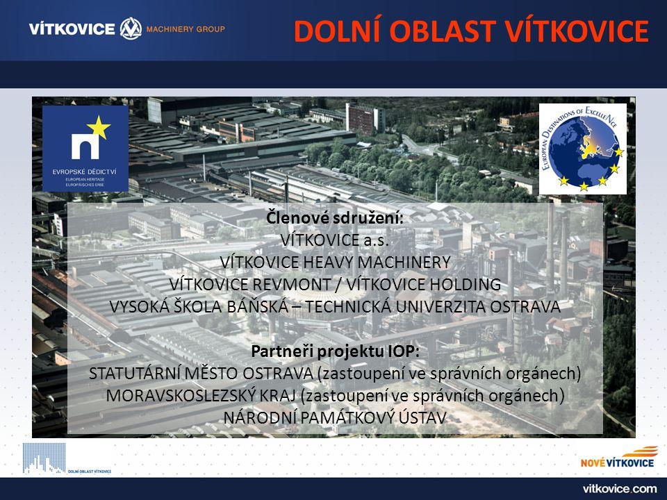 DOLNÍ OBLAST VÍTKOVICE Členové sdružení: VÍTKOVICE a.s.