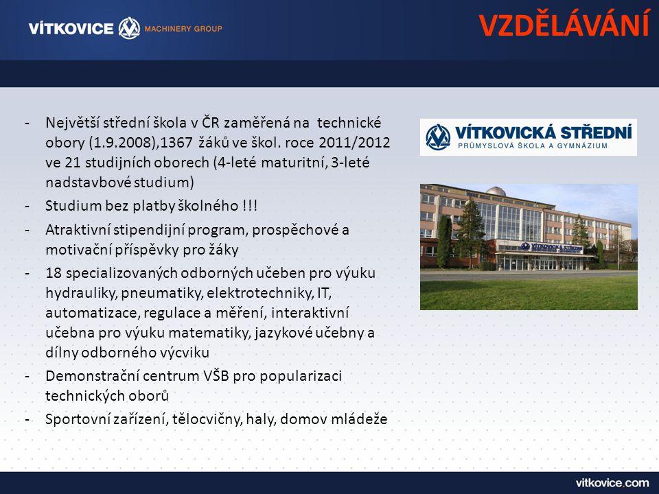 VZDĚLÁVÁNÍ -Největší střední škola v ČR zaměřená na technické obory (1.9.2008),1367 žáků ve škol.