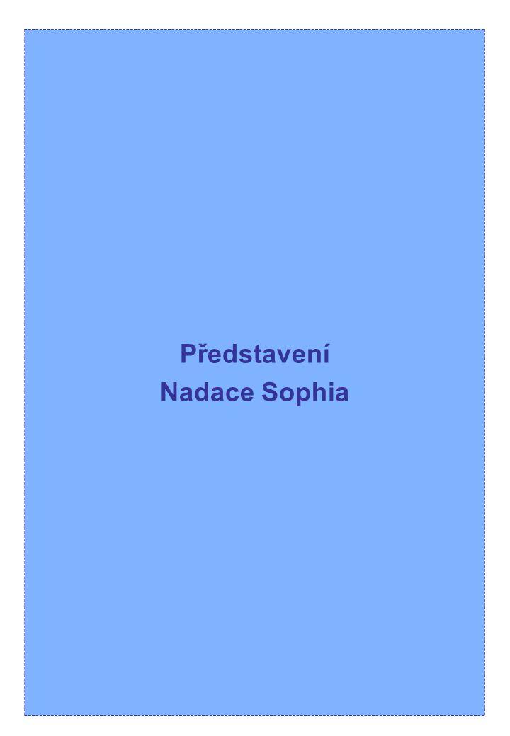 NADACE SOPHIA Nadace Sophia byla zřízena za stanoveným účelem 7.