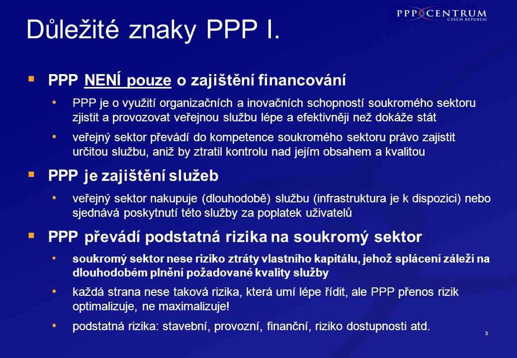 5 Důležité znaky PPP I.