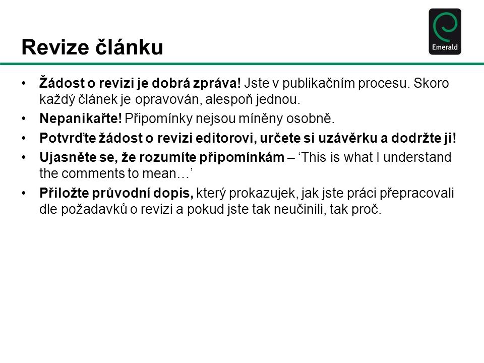 Revize článku •Žádost o revizi je dobrá zpráva. Jste v publikačním procesu.