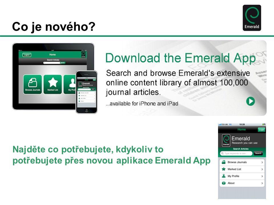 Co je nového Najděte co potřebujete, kdykoliv to potřebujete přes novou aplikace Emerald App