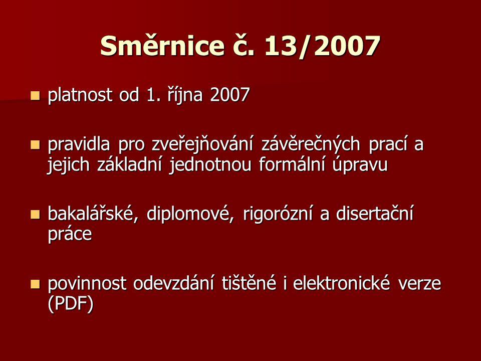 Směrnice č. 13/2007  platnost od 1.