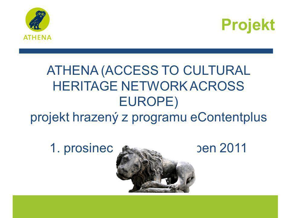Cíle projektu: •Integrace sbírek do Evropské digitální knihovny http://www.europeana.eu/ http://www.europeana.eu/ •Sestavení nástrojů, doporučení a pravidel, se zaměřením na vícejazyčnost, sémantiku, metadata a slovníky, strukturu dat a problematiku ochrany práv k duševnímu vlastnictví •Identifikace digitalizovaných sbírek evropských muzeí •Vývoj ingestru pro zapojení do Europeany Projekt