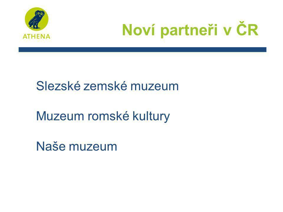 Slezské zemské muzeum Muzeum romské kultury Naše muzeum Noví partneři v ČR