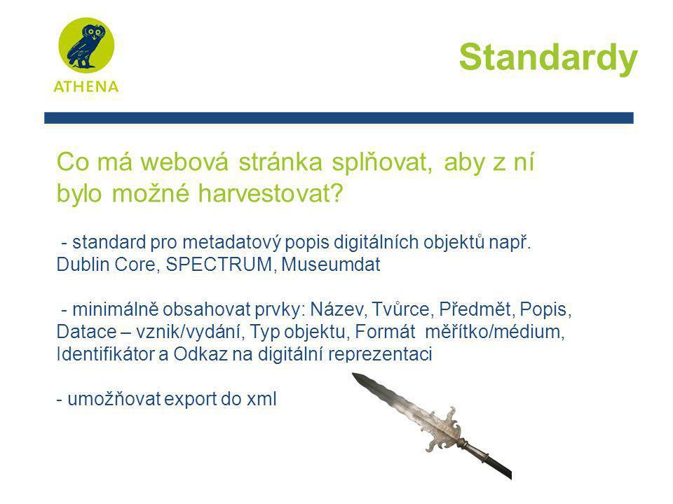 Standardy Co má webová stránka splňovat, aby z ní bylo možné harvestovat.