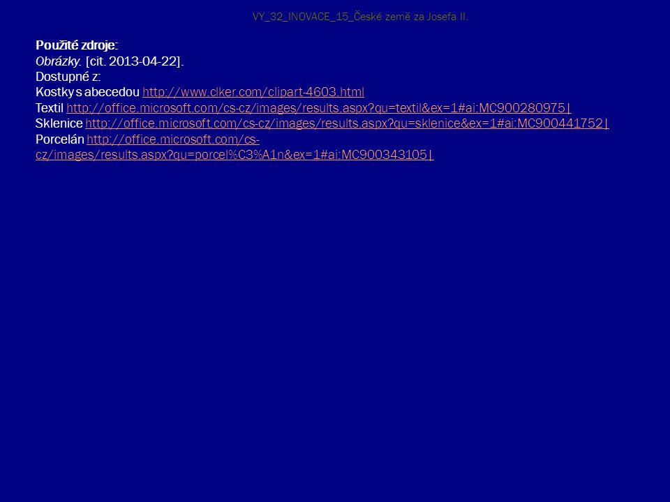 Použité zdroje: Obrázky. [cit. 2013-04-22]. Dostupné z: Kostky s abecedou http://www.clker.com/clipart-4603.htmlhttp://www.clker.com/clipart-4603.html