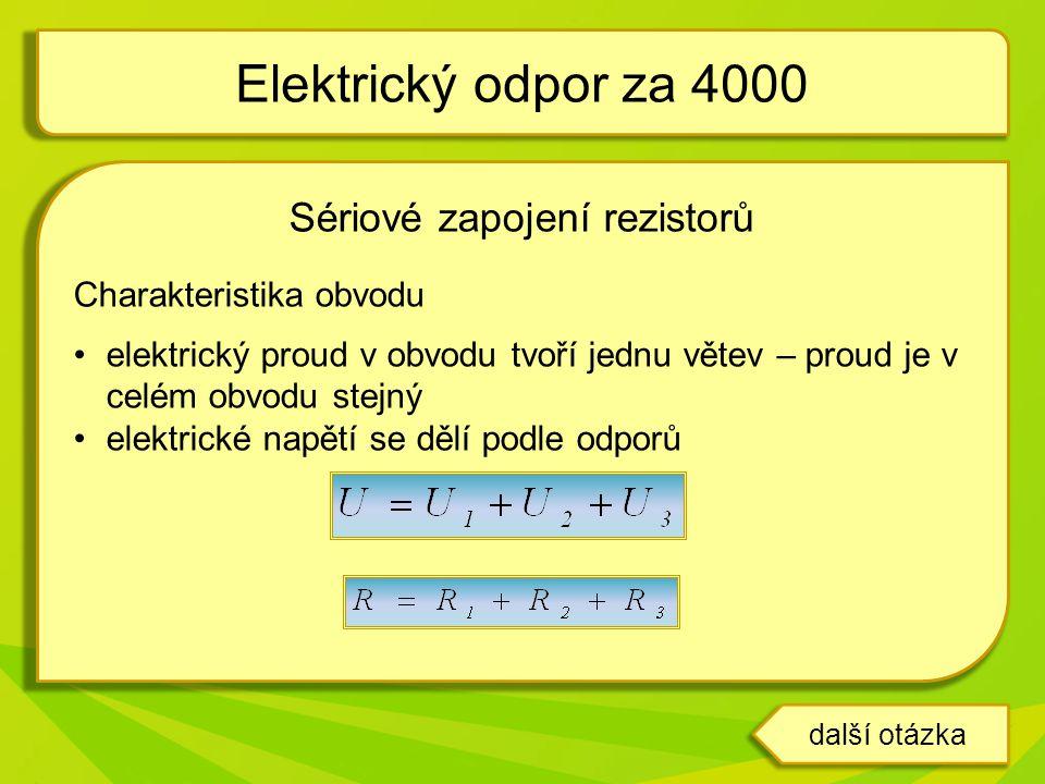 Sériové zapojení rezistorů Charakteristika obvodu •elektrický proud v obvodu tvoří jednu větev – proud je v celém obvodu stejný •elektrické napětí se