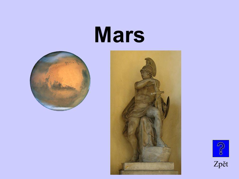 Planeta, nesoucí stejný název jako římský bůh války Je to … ? Bohové a Titáni za 300