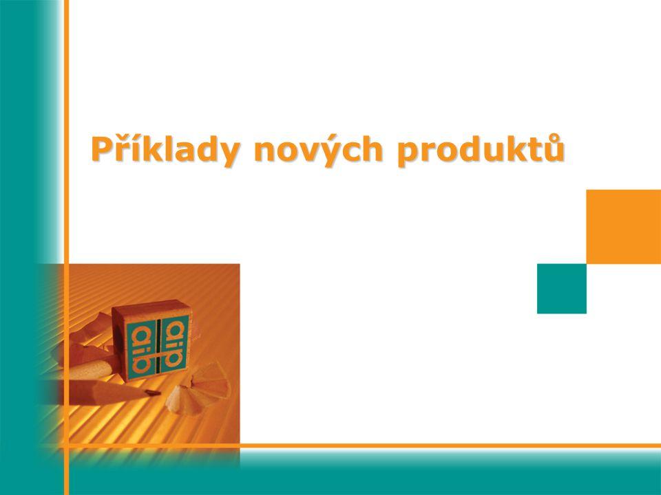 Příklady nových produktů