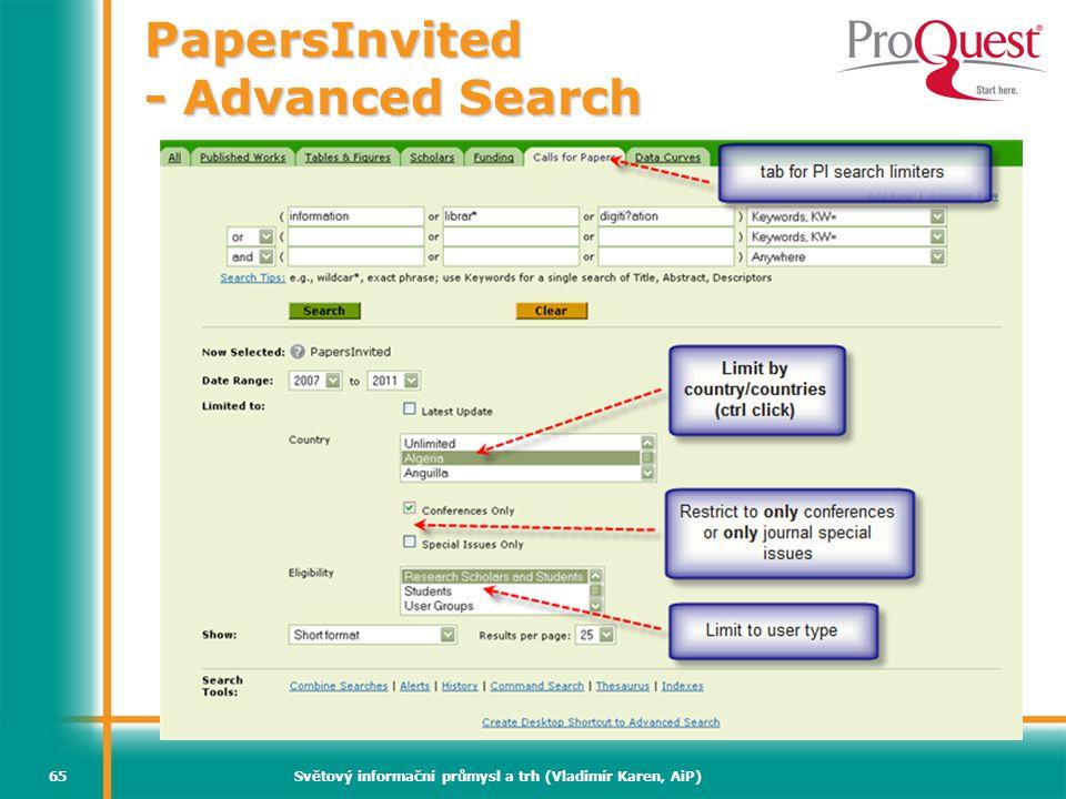 Světový informační průmysl a trh (Vladimír Karen, AiP)65 PapersInvited - Advanced Search