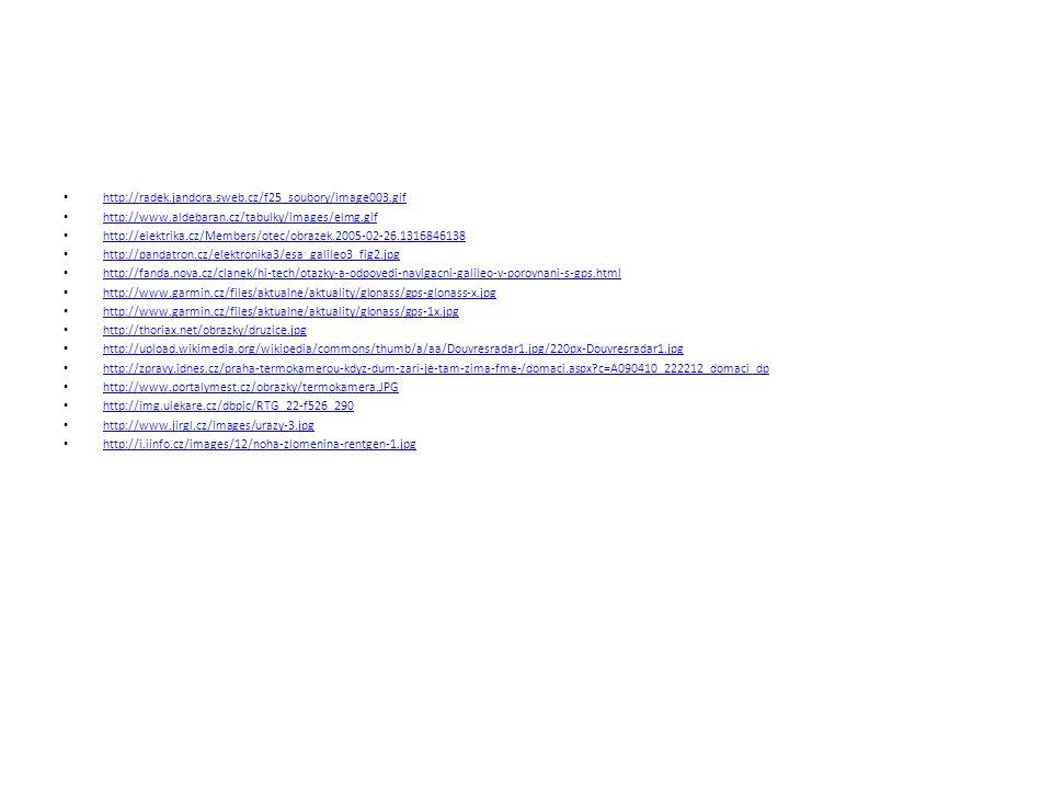 • http://radek.jandora.sweb.cz/f25_soubory/image003.gif http://radek.jandora.sweb.cz/f25_soubory/image003.gif • http://www.aldebaran.cz/tabulky/images