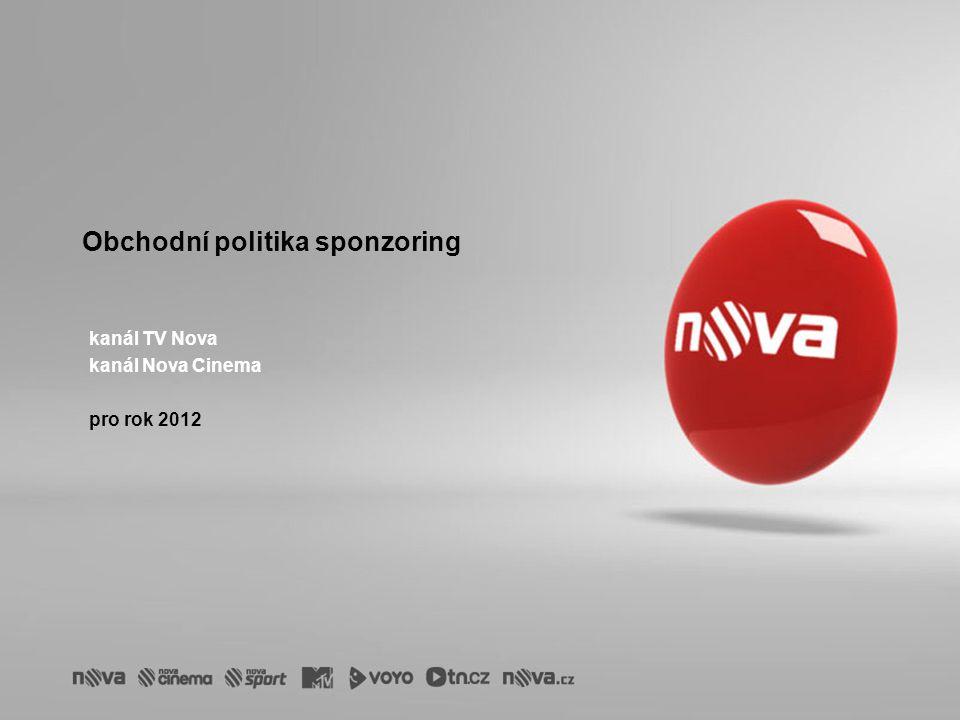 Obchodní politika sponzoring kanál TV Nova kanál Nova Cinema pro rok 2012