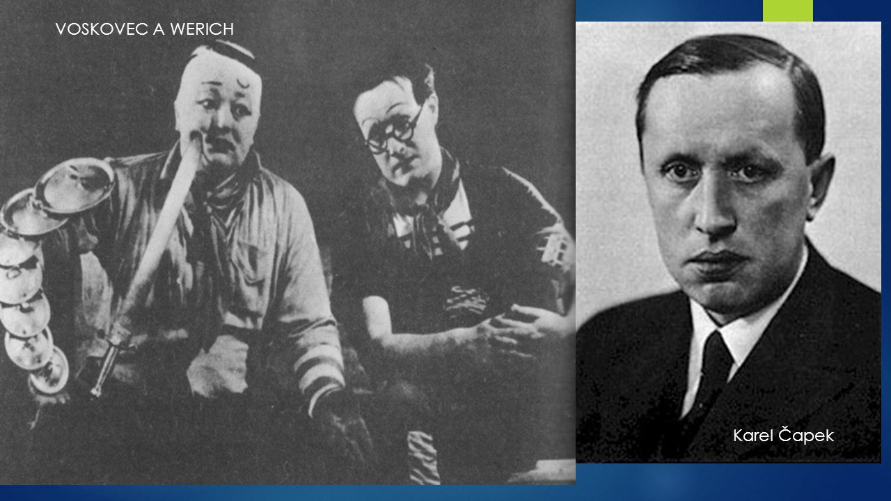 VOSKOVEC A WERICH Karel Čapek