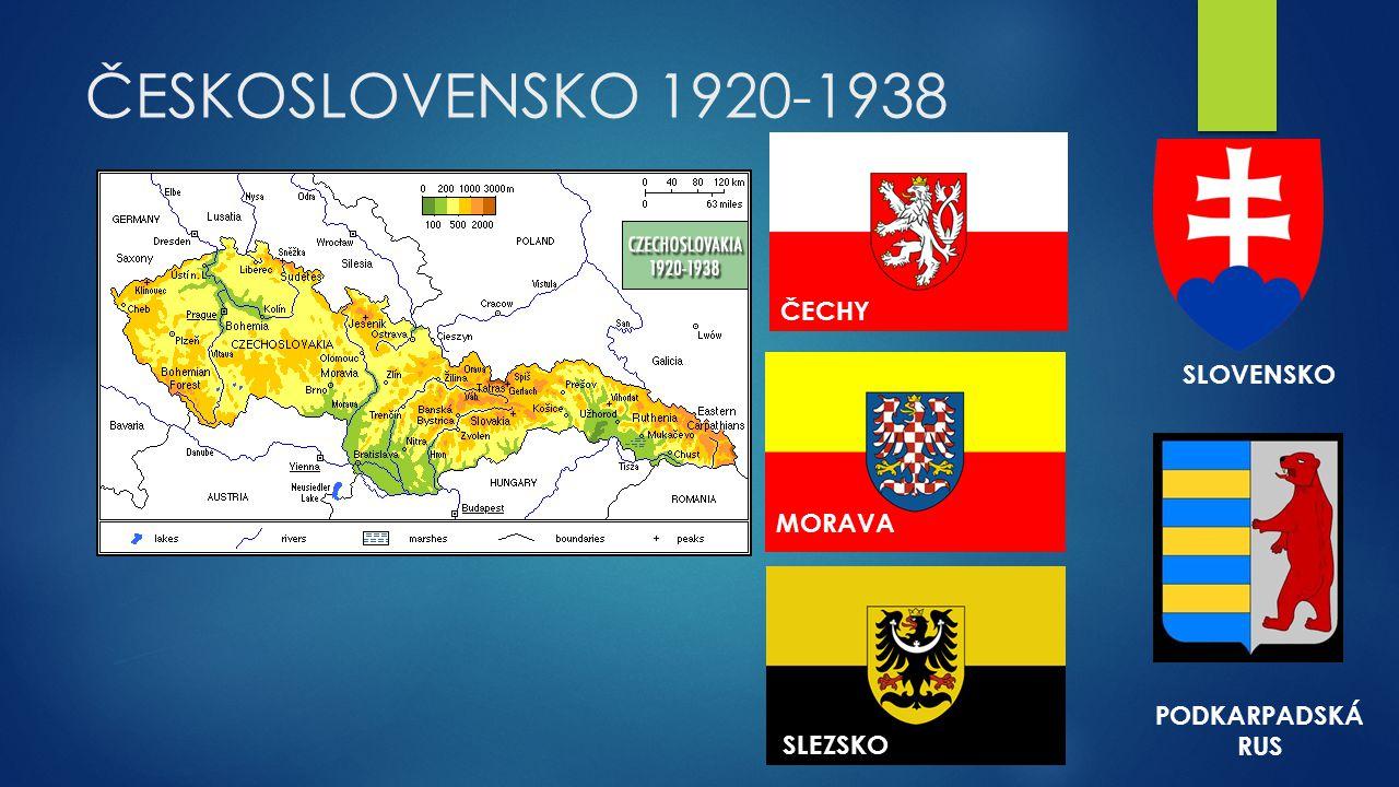 ČESKOSLOVENSKO 1920-1938 ČECHY MORAVA SLEZSKO SLOVENSKO PODKARPADSKÁ RUS