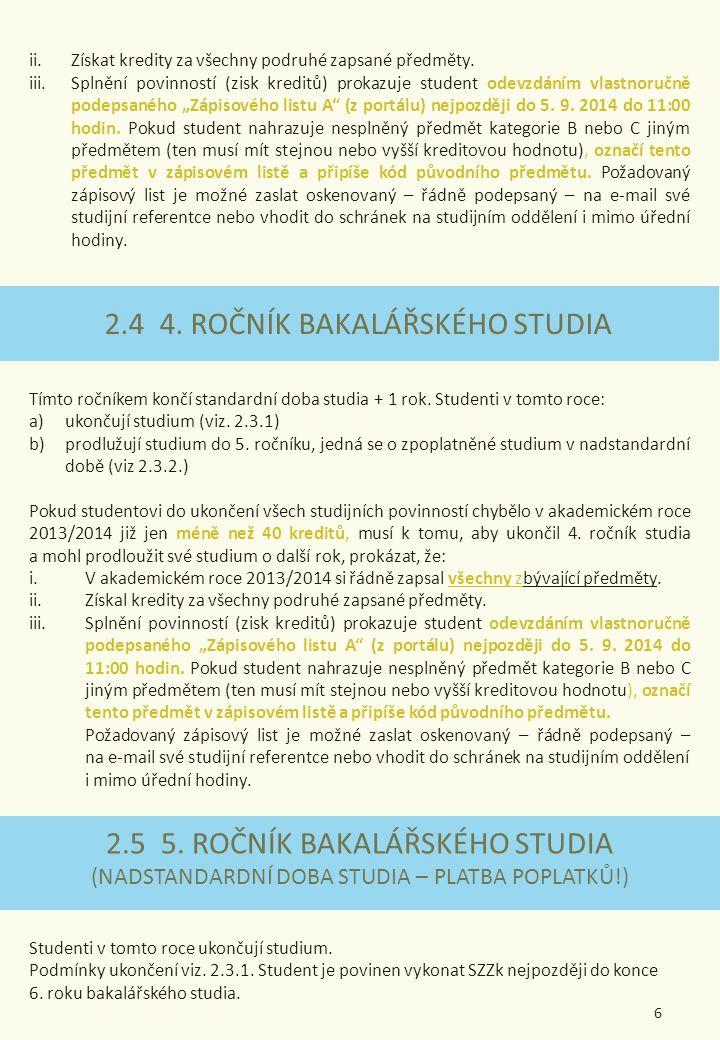 3.NAVAZUJÍCÍ MAGISTERSKÉ STUDIUM K tomu, aby student řádně ukončil 1.