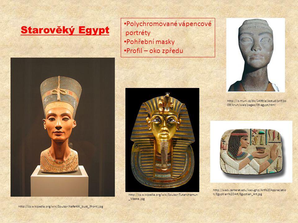 Starověký Egypt • Polychromované vápencové portréty • Pohřební masky • Profil – oko zpředu http://cs.wikipedia.org/wiki/Soubor:Nefertiti_bust_(front).