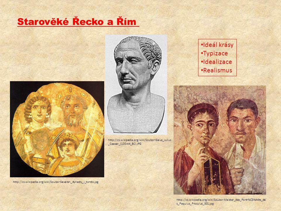 Starověké Řecko a Řím http://cs.wikipedia.org/wiki/Soubor:Severan_dynasty_-_tondo.jpg http://cs.wikipedia.org/wiki/Soubor:Meister_des_Portr%C3%A4ts_de