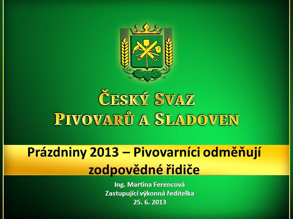 Prázdniny 2013 – Pivovarníci odměňují zodpovědné řidiče Ing.