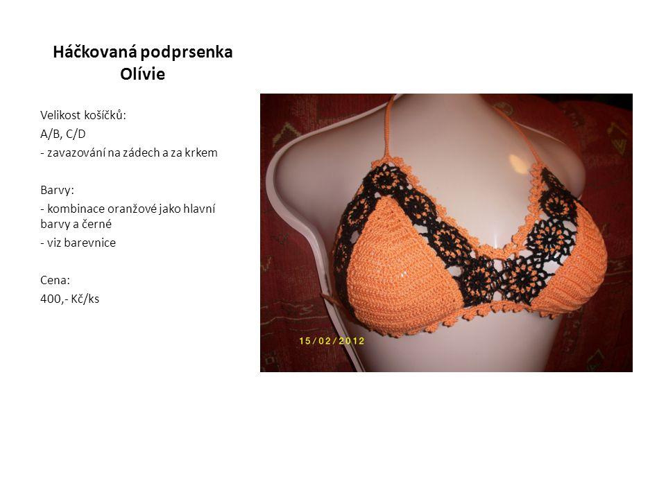 Háčkovaná podprsenka Olívie Velikost košíčků: A/B, C/D - zavazování na zádech a za krkem Barvy: - kombinace oranžové jako hlavní barvy a černé - viz barevnice Cena: 400,- Kč/ks