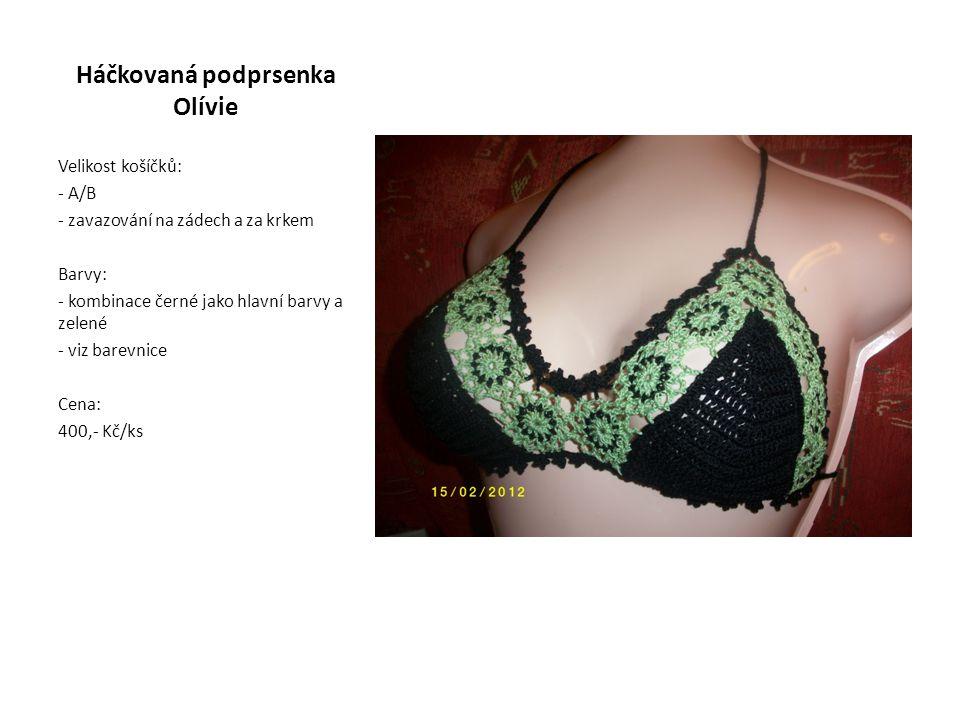 Háčkovaná podprsenka Olívie Velikost košíčků: - A/B - zavazování na zádech a za krkem Barvy: - kombinace černé jako hlavní barvy a zelené - viz barevnice Cena: 400,- Kč/ks