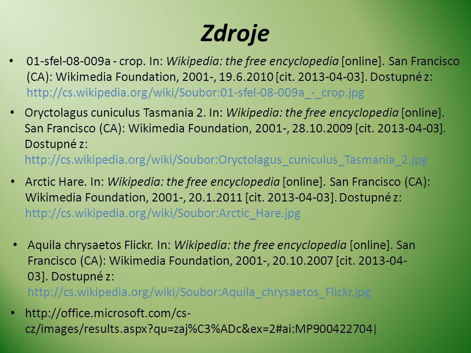 Zdroje • 01-sfel-08-009a - crop. In: Wikipedia: the free encyclopedia [online]. San Francisco (CA): Wikimedia Foundation, 2001-, 19.6.2010 [cit. 2013-