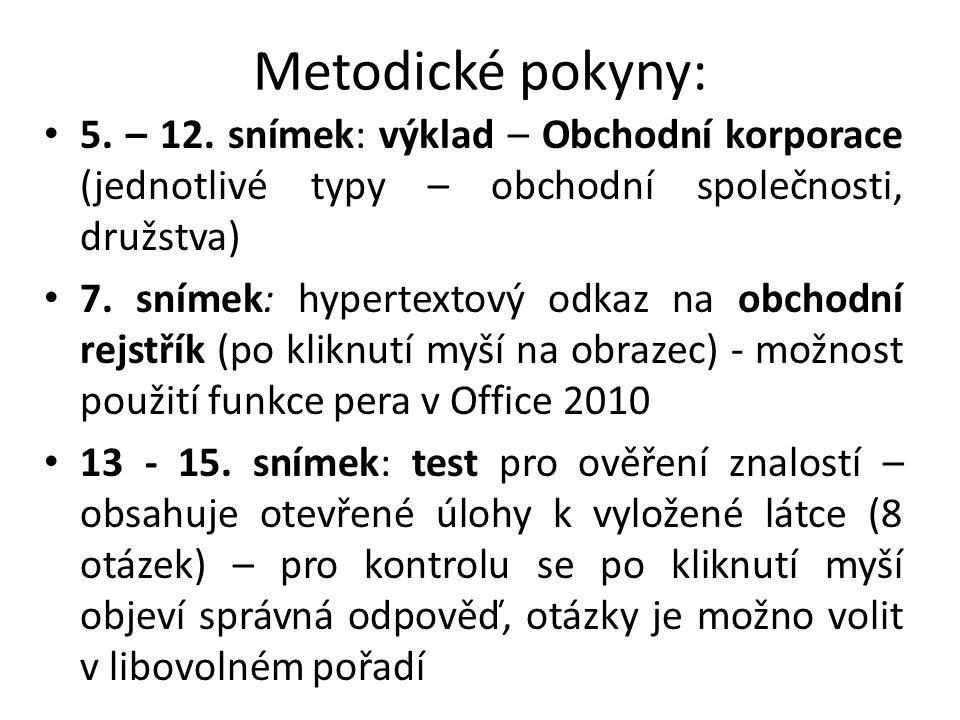 Metodické pokyny: • 5.– 12.