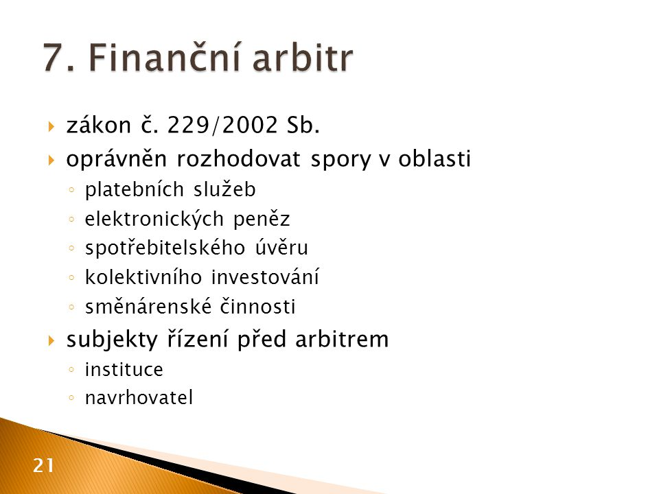  zákon č. 229/2002 Sb.