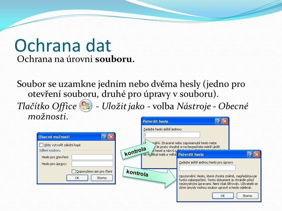 Ochrana dat Ochrana na úrovni souboru.