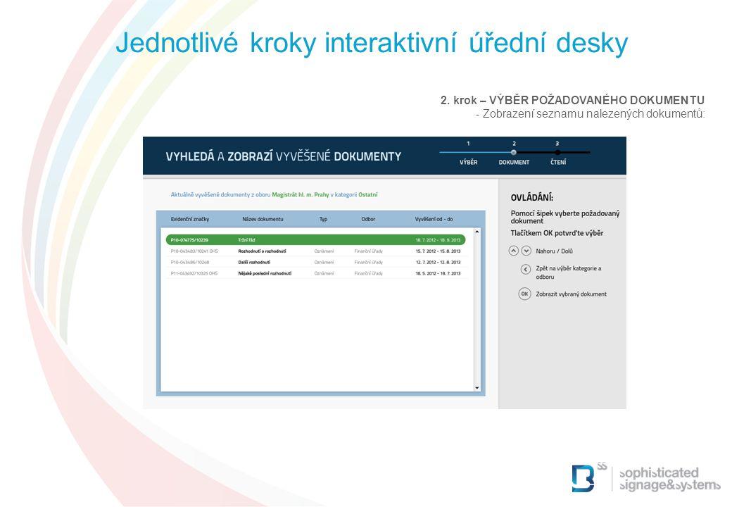 2. krok – VÝBĚR POŽADOVANÉHO DOKUMENTU - Zobrazení seznamu nalezených dokumentů: Jednotlivé kroky interaktivní úřední desky
