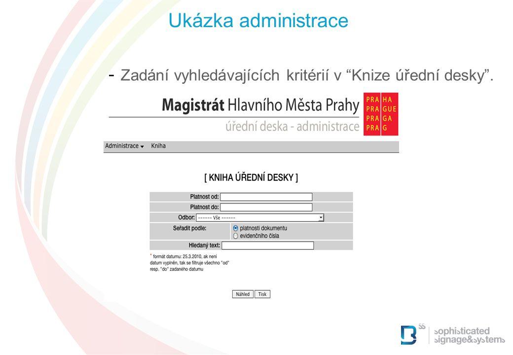 - Zadání vyhledávajících kritérií v Knize úřední desky . Ukázka administrace