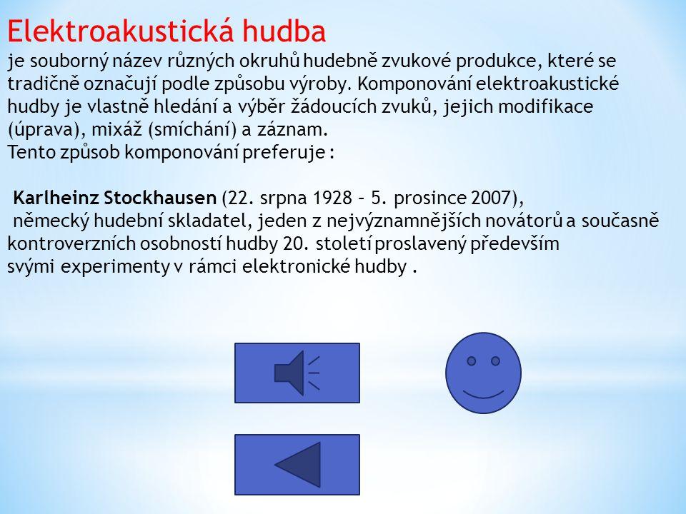 Elektroakustická hudba je souborný název různých okruhů hudebně zvukové produkce, které se tradičně označují podle způsobu výroby. Komponování elektro