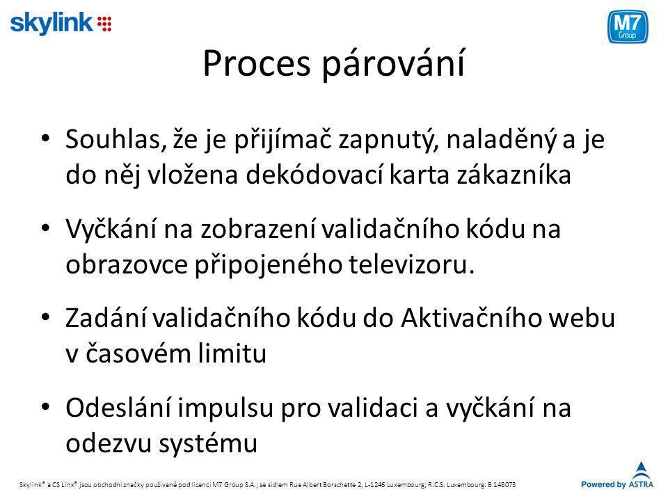 Proces párování • Souhlas, že je přijímač zapnutý, naladěný a je do něj vložena dekódovací karta zákazníka • Vyčkání na zobrazení validačního kódu na