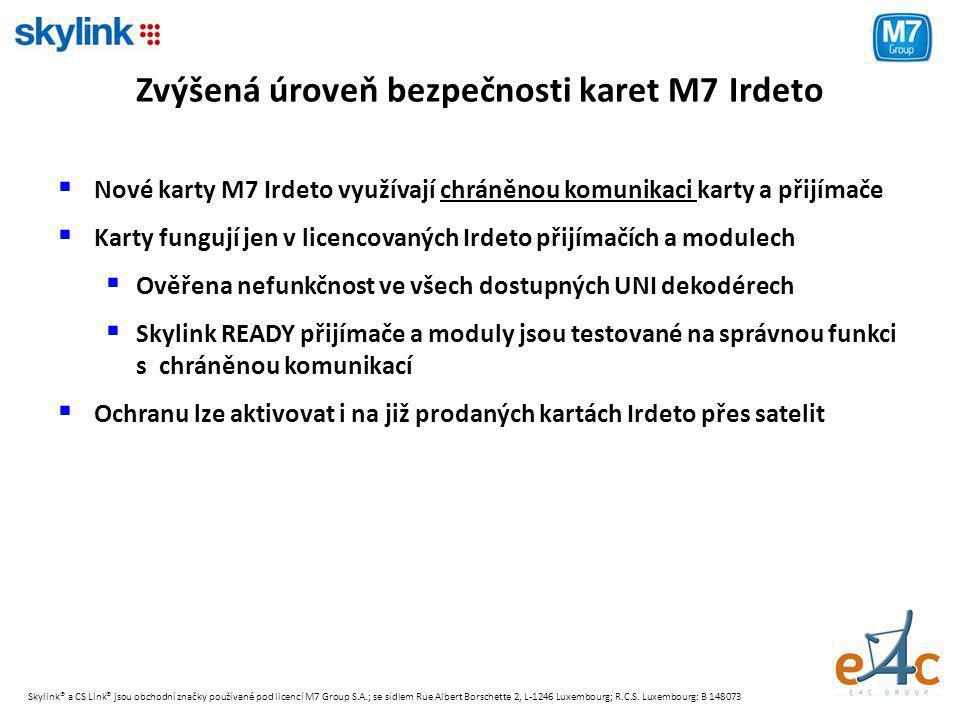 Zvýšená úroveň bezpečnosti karet M7 Irdeto  Nové karty M7 Irdeto využívají chráněnou komunikaci karty a přijímače  Karty fungují jen v licencovaných